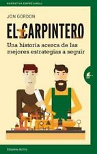 El Carpintero: Una Historia Acerca de las Mejores Estrategias A Seguir = The Car