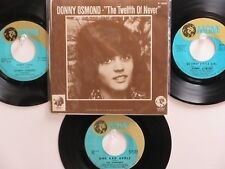 4 ' DONNY OSMOND ' & ' THE OSMONDS ' HIT 45's+1PS[The Twelfth Of Never]  70's!
