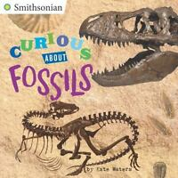 Curious about Fossils: By Waters, Kate