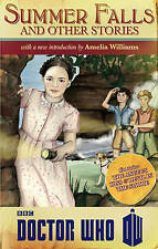 NEW Doctor Who: Summer Falls and Other Stories by Amelia Williams