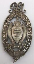 More details for 1884 glasgow franchise demonstration badge