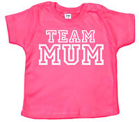 "Funny Baby T-Shirt ""Team Mum"" Mummy Boy Girl Mother's Day Birthday Gift"