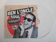 BEN L'ONCLE SOUL : HALLELUJAH !!! [ CD PROMO ] ~ PORT GRATUIT !