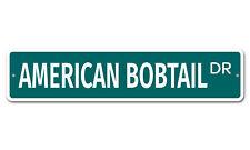 "5080 Ss American Bobtail 4"" x 18"" Novelty Street Sign Aluminum"
