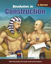 It Works! Series:  Revolution in Construction Hardcover Gr 3-6