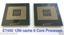 Matched Pair Intel Xeon E7450 2.40GHz Six-Core Processor 604p 12M 1066 SLG9K CPU