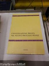 L INVESTIGAZIONE PRIVATA NEL NUOVO PROCESSO PENALE Cedam 1990 diritto giuridica