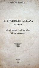 SICILIA RISORGIMENTO INSURREZIONI ANNO 1848 CON TAVOLE