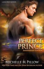Dragon Lords: Perfect Prince (LARGE PRINT) : Anniversary Edition by Michelle...