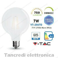 Lampadina led V-TAC dimmerabile 7W E27 bianco caldo 2700K VT-2067D G125 globo