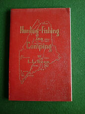 Vintage Book - Hunting-Fishing and Camping by L.L. Bean 1950 9th Printing Maine