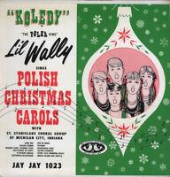 Li'l Wally - Polish Koledy - Polish Christmas Carols - Classic Music on CD!