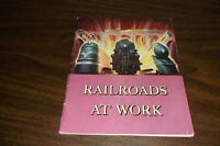 1951 RAILROADS AT WORK ASSOCIATION OF AMERICAN RAILROADS