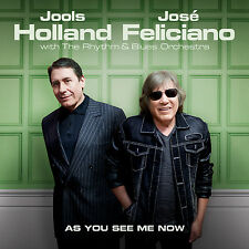 Jools Holland Jose Feliciano 2017 CD Album as You See Me Now