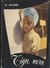 TIGRE NERA  Antonio Maria Alessi 1957 - edizioni paoline - illustrazioni