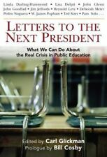 Letters to the Next President: What We Can Do About the Real Crisis in-ExLibrary