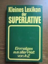 Kleines Lexikon der Superlative (Taschenbuch) Einmaliges aus aller Welt von A-Z