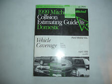 1999 Mitchell Ford Lincoln Mercury Collision Estimating Manual Guide Mustang '99