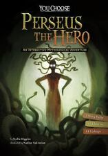 Perseus the Hero: An Interactive Mythological Adventure (You Choose:-ExLibrary