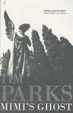 Good, Mimi's Ghost, Parks, Tim, Book