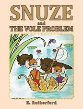 Snuze : The Vole Problem by E Rutherford (2014, Paperback)