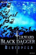 Blutopfer / Black Dagger Bd.2 von J. R. Ward (2009, Taschenbuch)