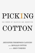 Ronald Cotton, Jennifer Thompson - Picking Cotton: Our Memoir of Injustice L.New