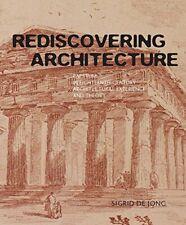 Rediscovering Architecture: Paestum in Eighteen, De-Jong+=