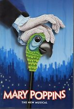 MARY POPPINS THE NEW MUSICAL  OFFICIAL SOUVENIR PROGRAM