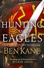 Hunting the Eagles (Eagles of Rome) by Kane, Ben | Paperback Book | 978009958075