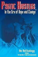 Poetic Hustles in the Era of Hope and Change: An Anthology by Ivan Azaan Tarver