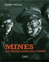 Livre les travailleurs de l'ombre Pierre Miquel book