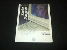Werner Liebetanz - Kembo und der Computer - mit Bilder von Kai Johannsen