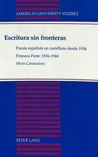 Escritura sin fronteras: Poesía española en castellano desde 1936<BR>Primera