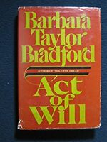 Act of Will [May 20, 1986] Barbara Taylor Bradford