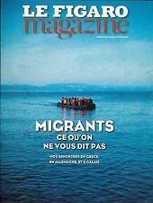 LE FIGARO MAGAZINE N°22247 19/02/2016 2016 MIGRANTS/ MODIGLIANI/ OREGON/ ARTISAN