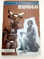 En El Reino De Los Bidyogo AFRICA GUINEA EXPLORATION ILLUSTRATED XRARE SPANISH
