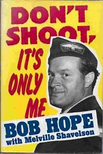 Don't Shoot, it's Only Me,Bob Hope, Melville Shavelson
