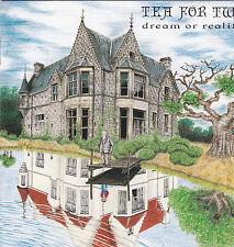 Tea for Two-Dream or Reality (CD) progressive like Marillion! PRIVATE PRESS!