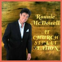 Ronnie McDowell - At Church Street Station [New CD]