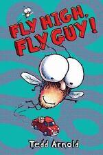 Fly Guy #5: Fly High, Fly Guy!