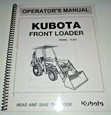 Kubota TL421 Front Loader Operators Maintenance Manual OEM (fits B21 Tractors)