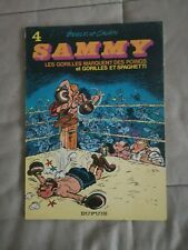BD SAMMY Tome 4 Gorilles et spaghetti EO 1974 Dupuis