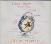 I Don't Know How She Does it Allison Pearson 3CD Audio Book Samantha Bond
