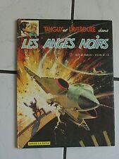 TANGUY ET LAVERDURE N° 9 LES ANGES NOIRS REEDITION EO  EDITION ORIGINALE