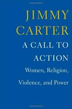 A Call to Action: Women, Religion, Violence, and Power by Carter, Jimmy Book The