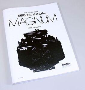KOHLER MAGNUM M18 M20 TWIN CYLINDER GAS ENGINE SERVICE REPAIR MANUAL SHOP BOOK