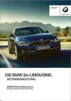 BMW 3er F30 BENZINER Betriebsanleitung 2016 Bedienungsanleitung Limousine BA