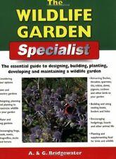 The Wildlife Garden Specialist (Specialist Series),Alan Bridgewater