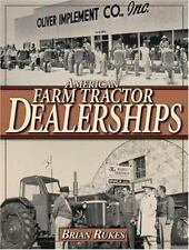 AUTHOR-SIGNED American Farm Tractor Dealerships book - GREAT Nostalgia GIFT IDEA